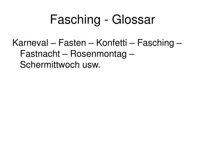 Fasching - Glossar