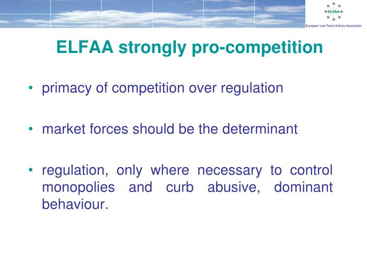 Elfaa strongly pro competition