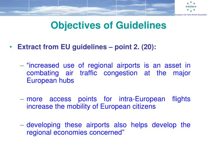 Objectives of Guidelines