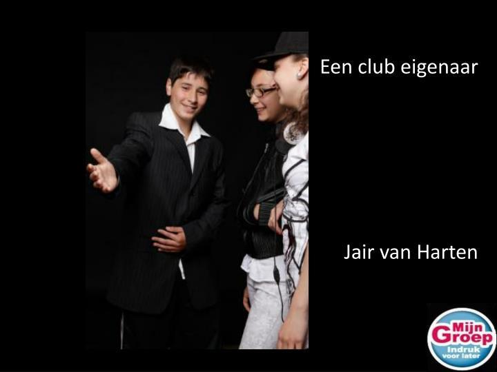 Een club eigenaar