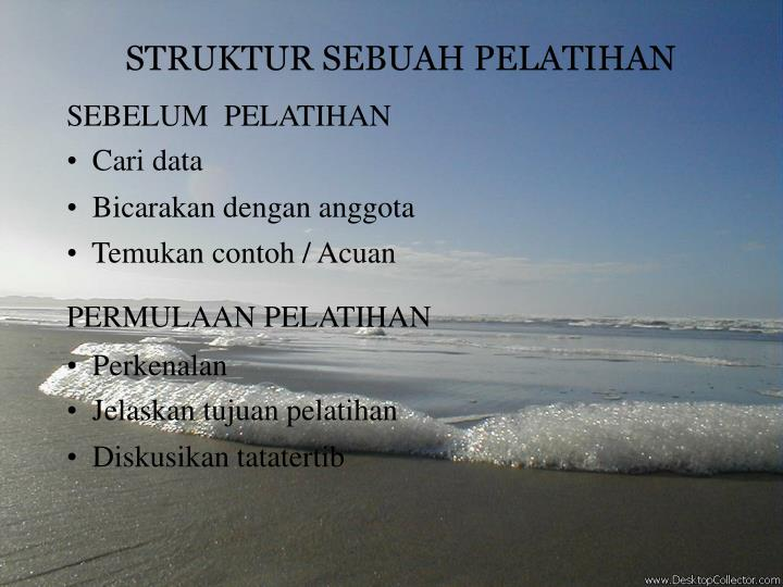 STRUKTUR SEBUAH PELATIHAN