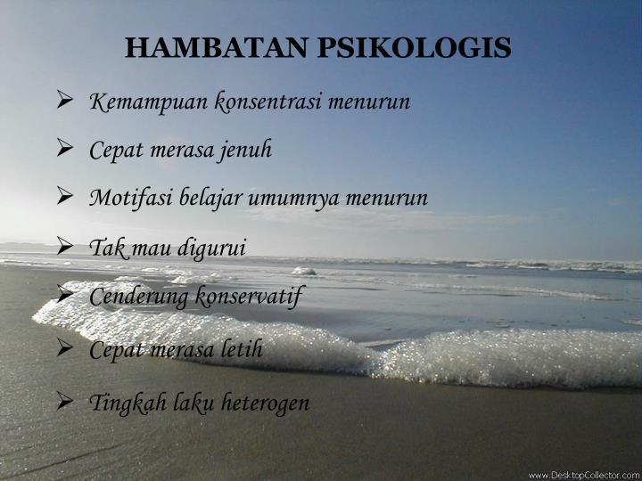 HAMBATAN PSIKOLOGIS