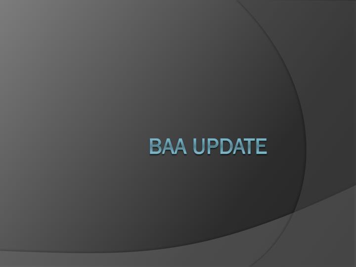 BAA Update