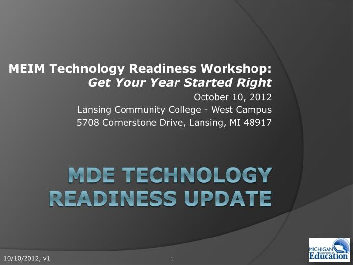 Mde technology readiness update