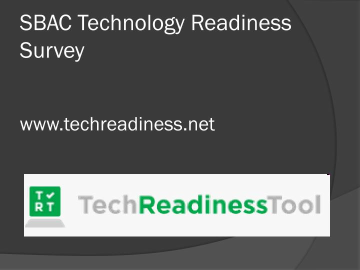 SBAC Technology Readiness Survey