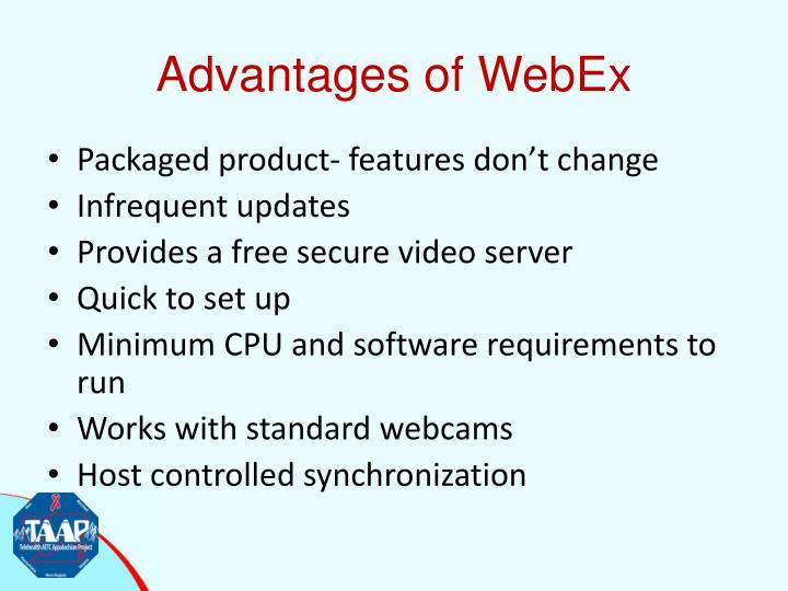 Advantages of WebEx