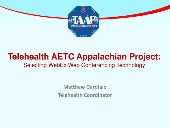 Telehealth AETC Appalachian Project: