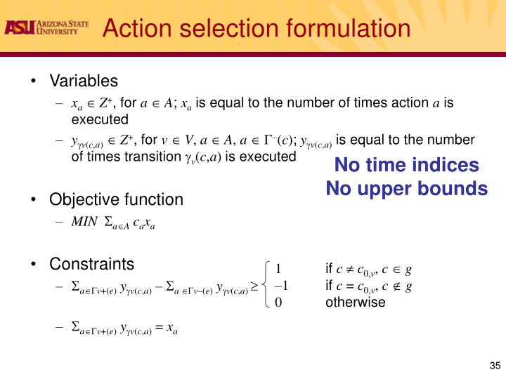 Action selection formulation