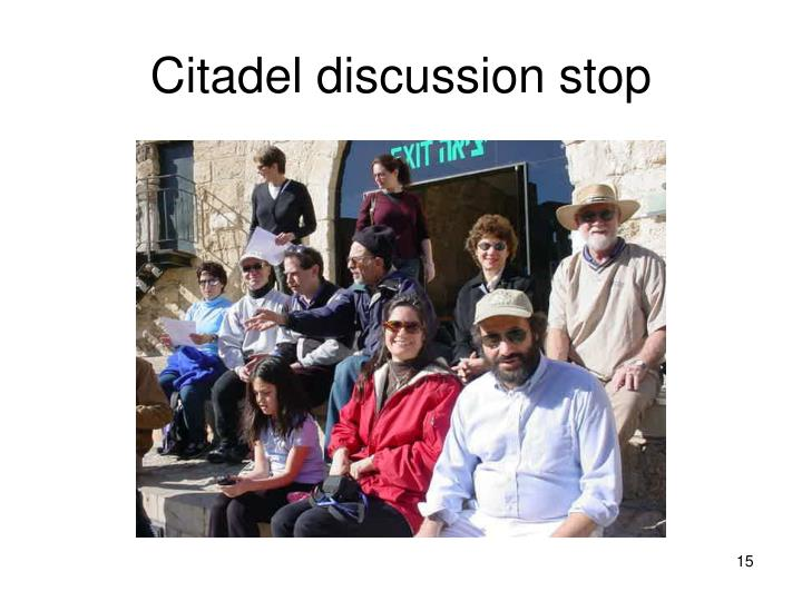 Citadel discussion stop