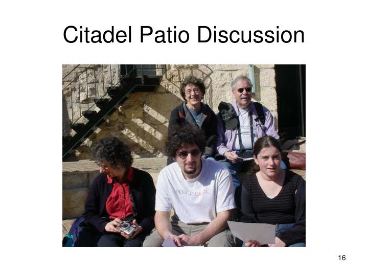 Citadel Patio Discussion