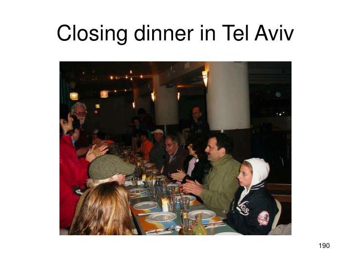 Closing dinner in Tel Aviv