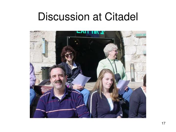 Discussion at Citadel