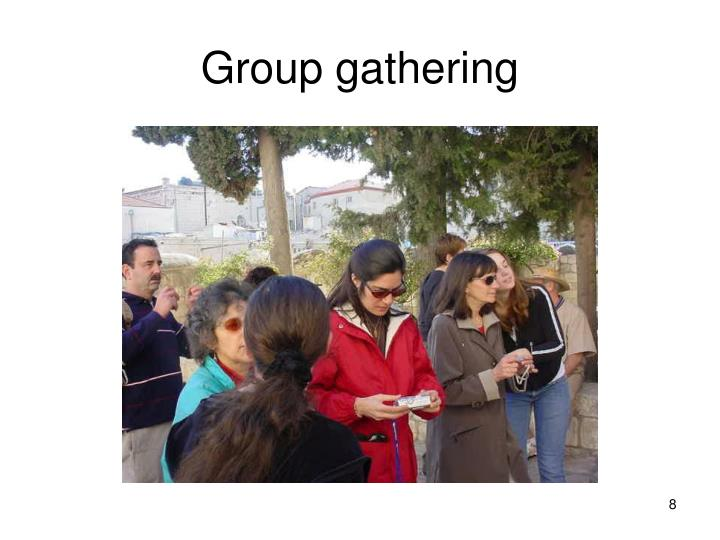 Group gathering