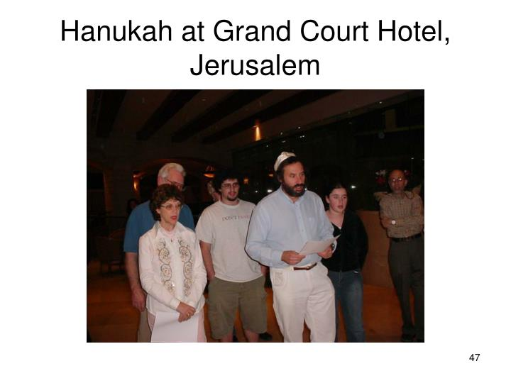 Hanukah at Grand Court Hotel, Jerusalem