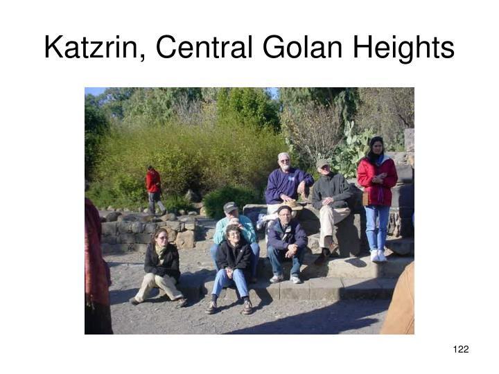 Katzrin, Central Golan Heights