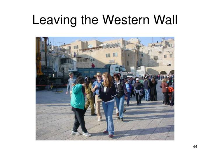 Leaving the Western Wall