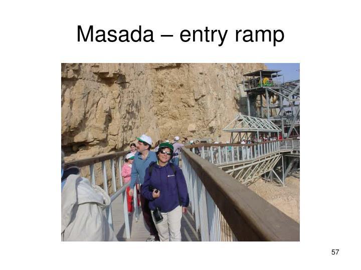 Masada – entry ramp