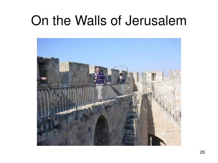 On the Walls of Jerusalem