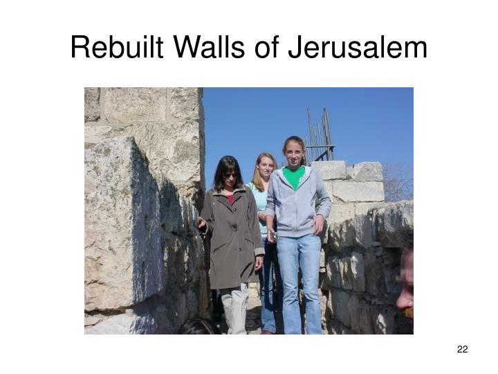 Rebuilt Walls of Jerusalem