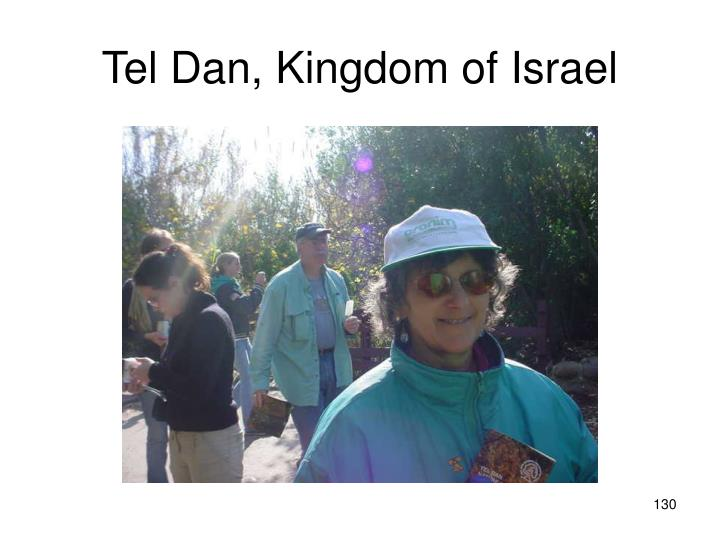Tel Dan, Kingdom of Israel