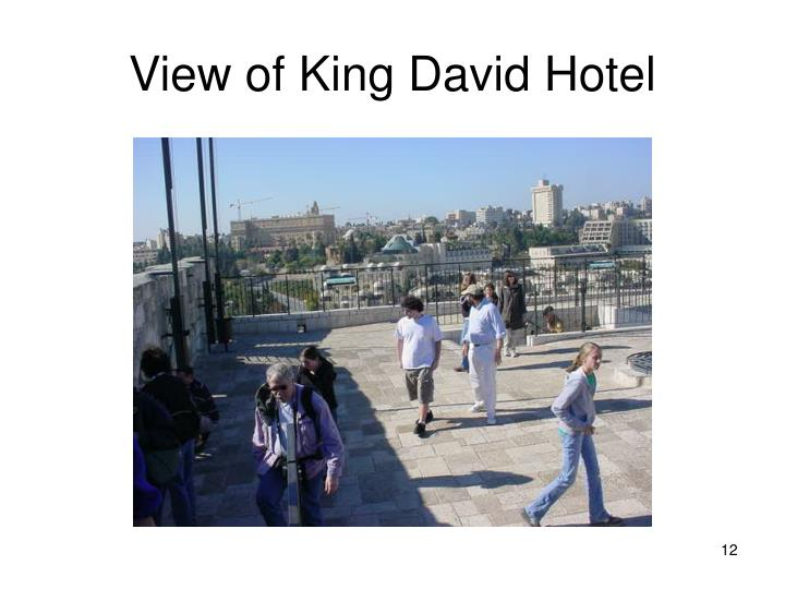 View of King David Hotel