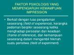 faktor psikologis yang mempengaruhi kemampuan impression