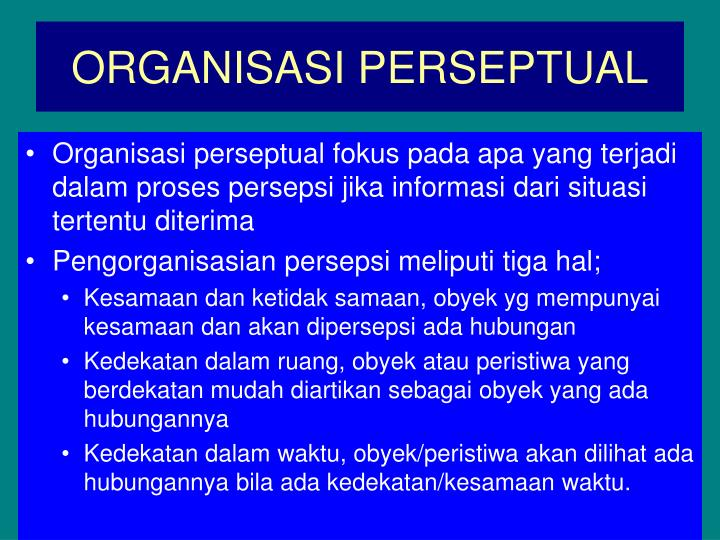 ORGANISASI PERSEPTUAL
