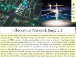 ubiquitous network society 2