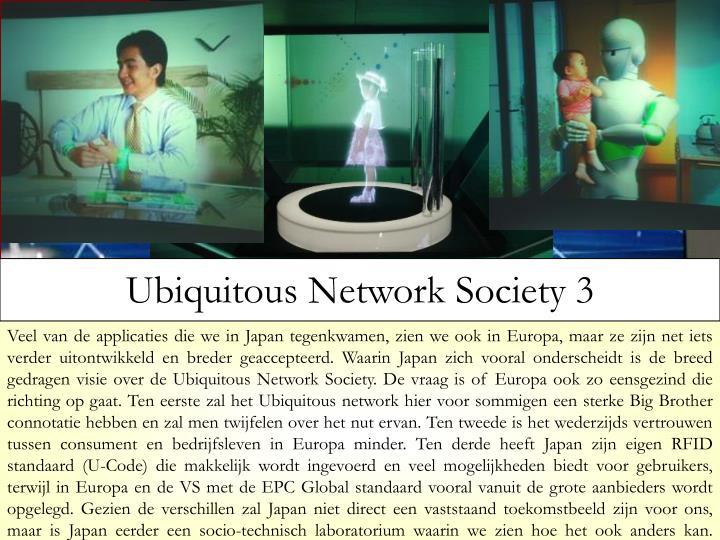 Ubiquitous Network Society 3
