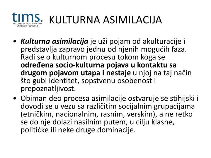 KULTURNA ASIMILACIJA