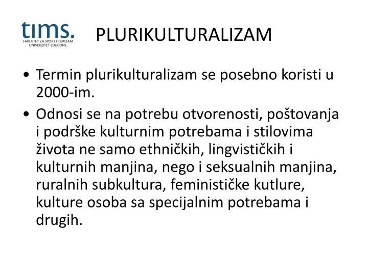 PLURIKULTURALIZAM
