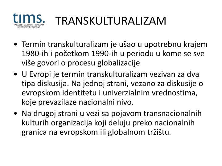 TRANSKULTURALIZAM