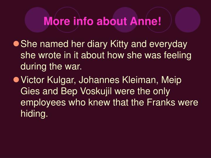 More info about Anne!