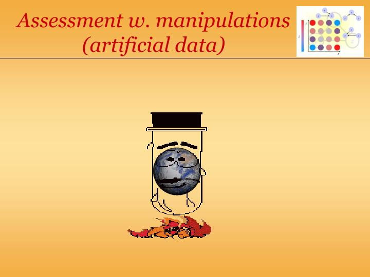 Assessment w. manipulations