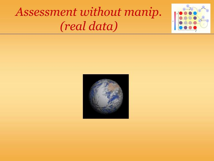 Assessment without manip.