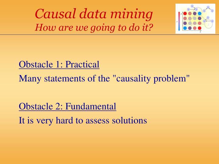 Causal data mining
