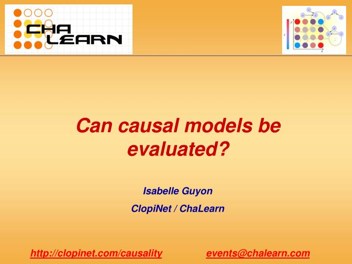 Can causal models be evaluated?