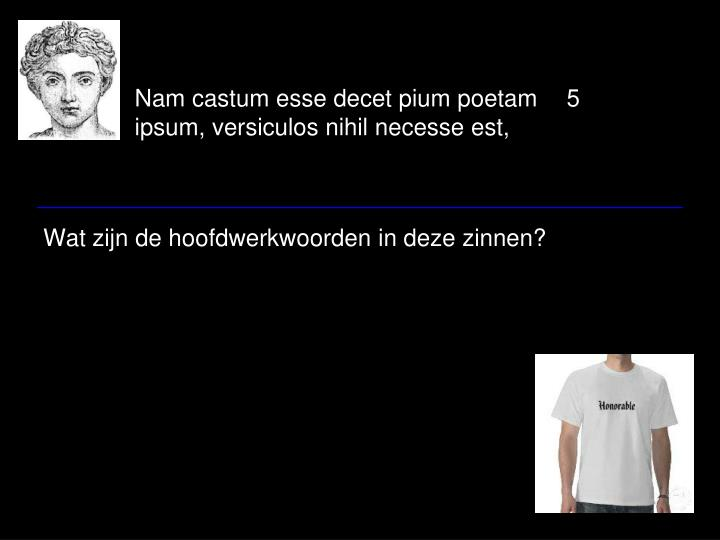 Nam castum esse decet pium poetam5