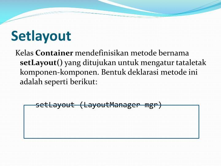 Setlayout