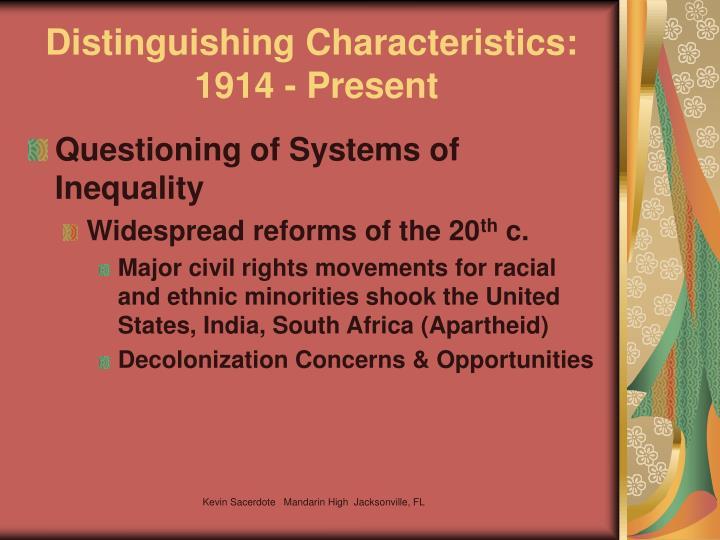 Distinguishing Characteristics: