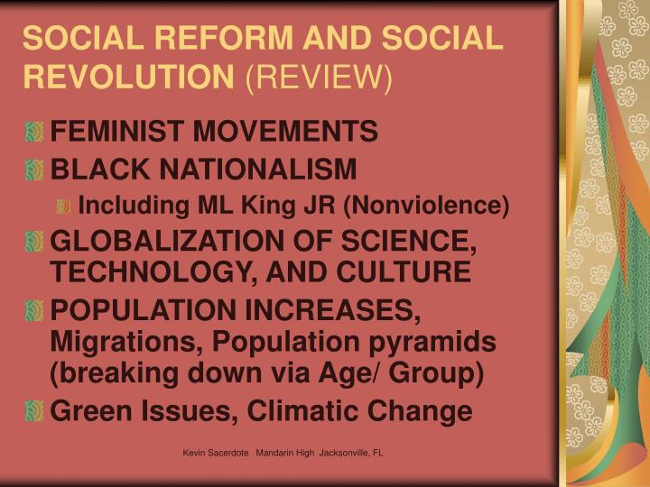 SOCIAL REFORM AND SOCIAL REVOLUTION