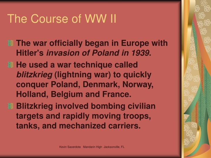 The Course of WW II