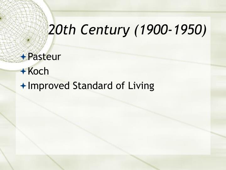 20th Century (1900-1950)