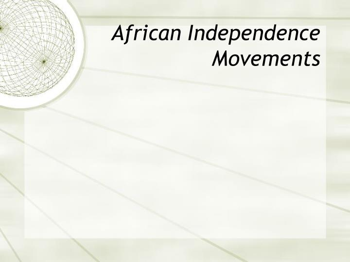 African Independence Movements