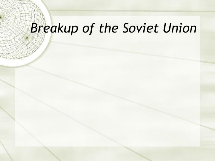 Breakup of the Soviet Union