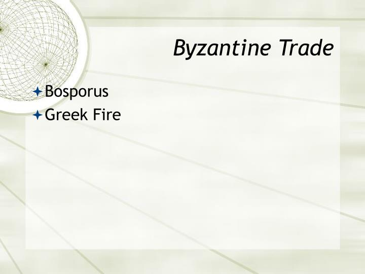 Byzantine Trade
