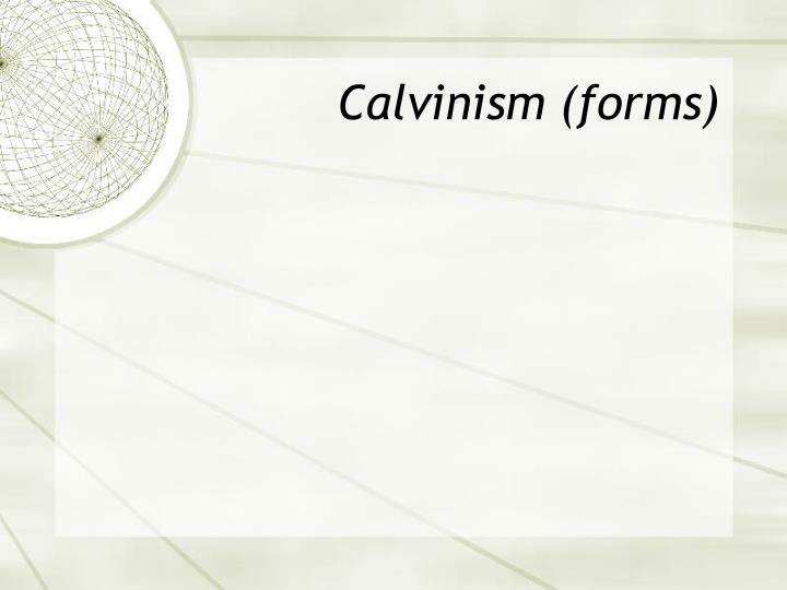Calvinism (forms)