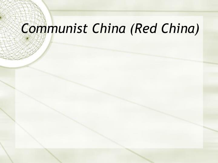 Communist China (Red China)