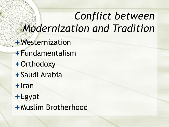 Conflict between Modernization and Tradition