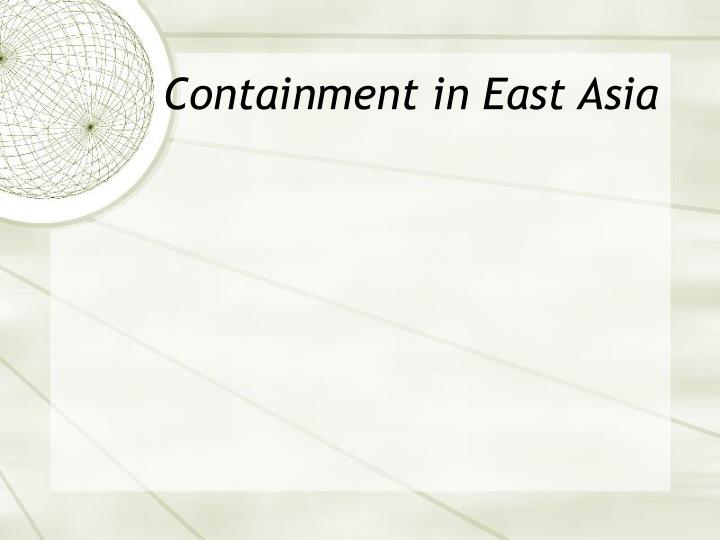 Containment in East Asia